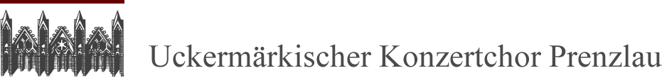 Uckermärkischer Konzertchor Prenzlau e.V.